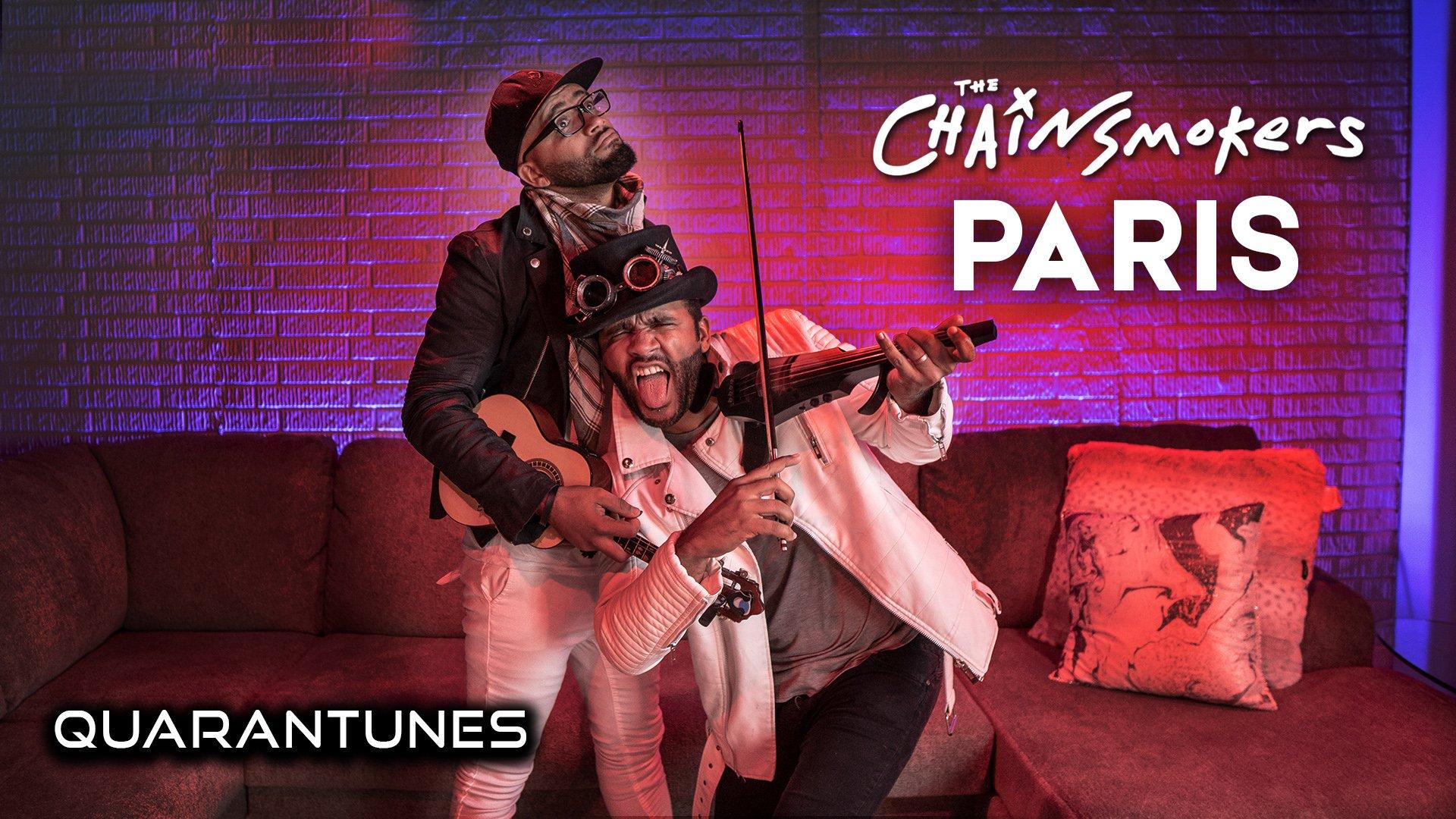 Quarantunes Paris - the chainsmokers violin cover