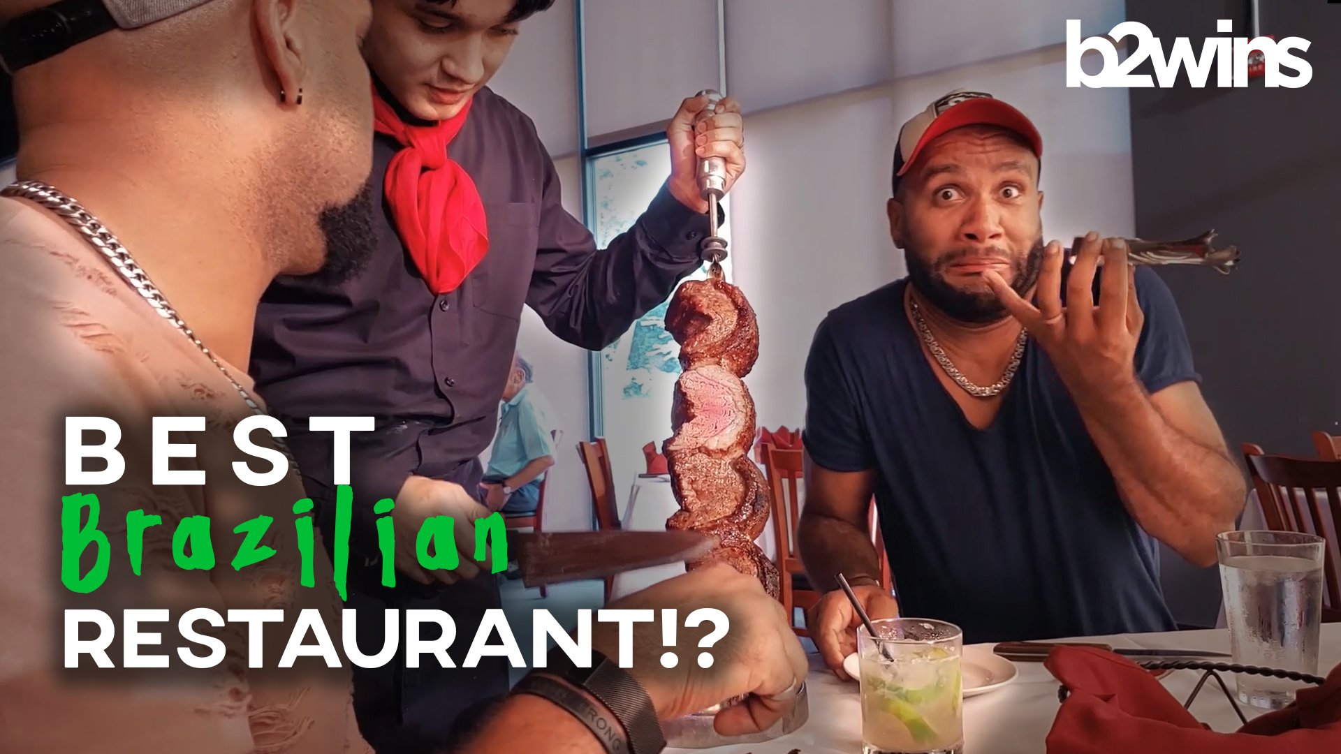 B2wins BAH Brazilian Steakhouse VLOG 22